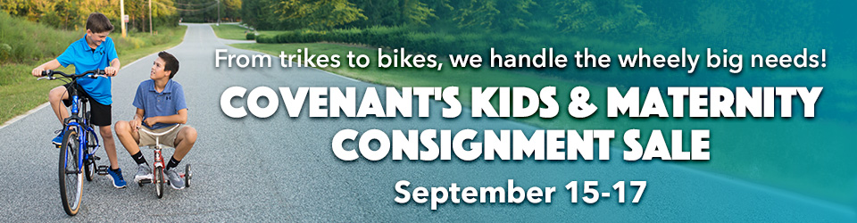 Covenant Kids and Maternity Consignment Sale